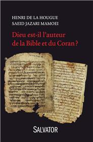 dieu-est-il-l-auteur-de-la-bible-et-du-coran-